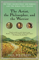 The Artist, the Philosopher, and the Warrior