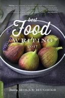 Best Food Writing 2017 Pdf/ePub eBook