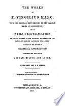 The Works of P  V  M   with the Original Text Reduced to the Natural Order of Construction  and an Interlinear Translation     by L  Hart and V  R  Osborn  Lat  and Eng