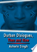 Durban Dialogues  Then and Now Book PDF