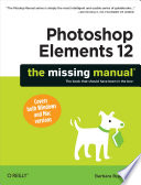 Photoshop Elements 12  The Missing Manual Book