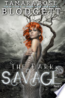The Dark Savage  A Rejected Mate Shifter Vampire Young Adult   Teen Romance  Book