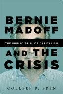 Bernie Madoff and the Crisis