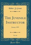 The Juvenile Instructor, Vol. 64