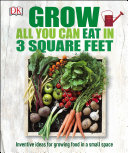 Grow All You Can Eat in 3 Square Feet Pdf/ePub eBook