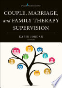 Couple, Marriage, and Family Therapy Supervision