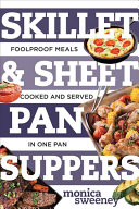 Skillet and Sheet Pan Suppers Book PDF