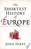 Cover of The Shortest History of Europe