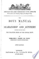 The Boy s Manual of Seamanship and Gunnery