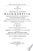 The Science of Double Entry Bookkeeping  Simplified  Arranged  and Methodized