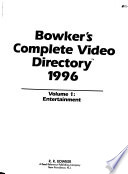 Bowker's Complete Video Directory 1996