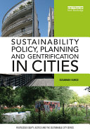 Sustainability Policy, Planning and Gentrification in Cities