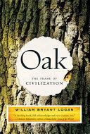 Oak  The Frame of Civilization