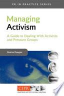 Managing Activism