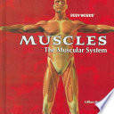 Muscles: The Muscular System