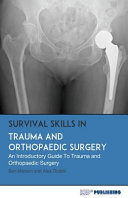 Survival Skills in Trauma and Orthopaedic Surgery
