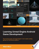 """""""Learning Unreal Engine Android Game Development"""" by Nitish Misra"""