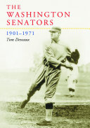 The Washington Senators, 1901_1971