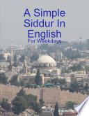 A Simple Siddur In English