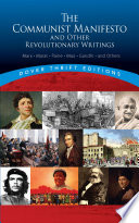 The Communist Manifesto and Other Revolutionary Writings