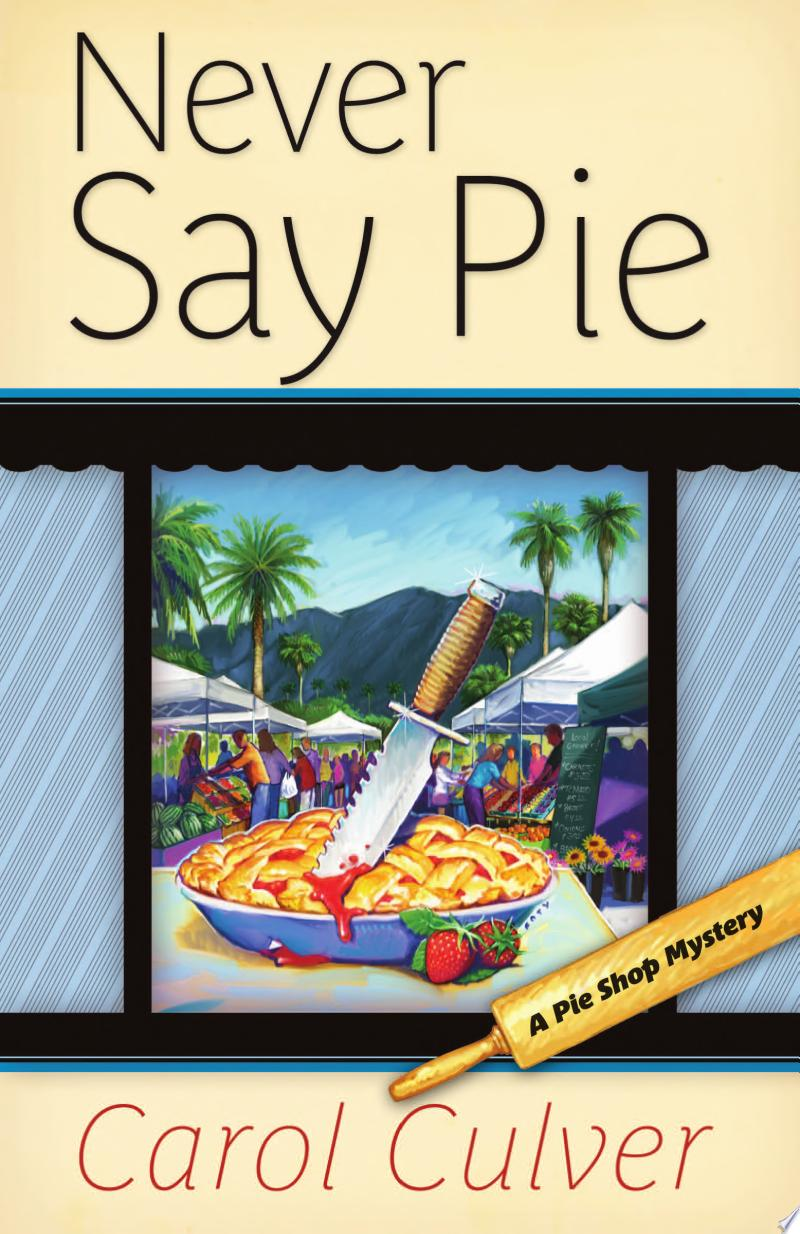 Never Say Pie banner backdrop