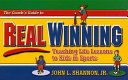 The Coach s Guide to Real Winning