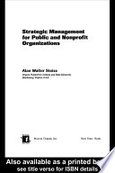 Strategic Management for Public and Nonprofit Organizations Book