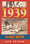 1939  Baseball s Tipping Point