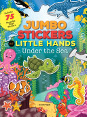 Jumbo Stickers for Little Hands  Under the Sea
