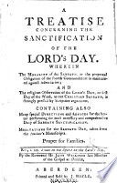 A Treatise concerning the sanctifying the Lord s day      Second edition  with additions   An help for prayer  etc