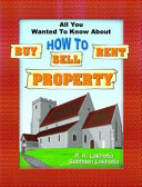 All You Wanted To Know About How To Sell  Buy  Rent Property