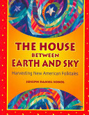 The House Between Earth and Sky
