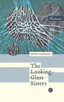 The Looking-Glass Sisters Pdf/ePub eBook