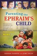Parenting the Ephraim's Child