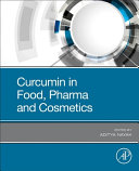 Curcumin in Food, Pharma and Cosmetics