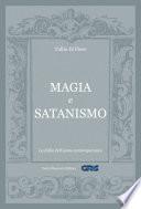 Magia e satanismo: La follia dell'uomo contemporaneo