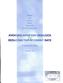 Avoiding Aviation Gridlock & Reducing the Accident Rate