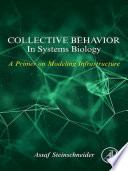 Collective Behavior In Systems Biology