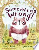 Something s Wrong