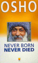 Never Born, Never Died