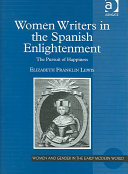 Women Writers In The Spanish Enlightenment