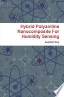 Hybrid Polyaniline Nanocomposite For Humidity Sensing Book