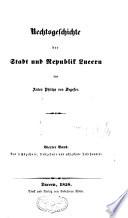 Rechtsgeschichte der Stadt und Republik Lucern