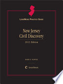 LexisNexis Practice Guide New Jersey Civil Discovery 2013 Edition Book