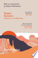 Desert Solitaire  A Season in the Wilderness Book