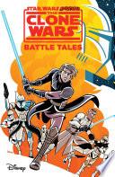 Star Wars Adventures  The Clone Wars   Battle Tales