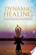 Dynamic Healing