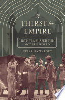 """""""A Thirst for Empire"""" by Erika Rappaport"""