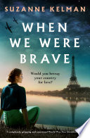 When We Were Brave Book