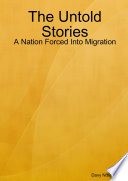 The Untold Stories  A Nation Forced Into Migration
